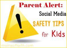 Parent Alert: Social Media Safety Tips for Kids http://momsoffaith.com/2014/02/parent-alert-social-media-safety-tips-for-kids/ #moms #kids #parenting #safety #children #socialmedia #tips