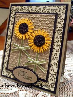 A pair of sunflowers by Karen B Barber - Cards and Paper Crafts at Splitcoaststampers Sentiment: happy Birthday wishes Cricut Cards, Stampin Up Cards, Tarjetas Diy, Sunflower Cards, Embossed Cards, Thanksgiving Cards, Fall Cards, Christmas Cards, Pretty Cards
