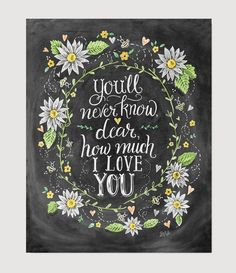 You'll Never Know Dear - Print