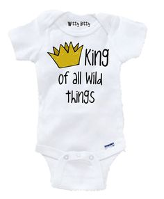 Where the Wild Things Are: KING of All WILD THINGS onesie