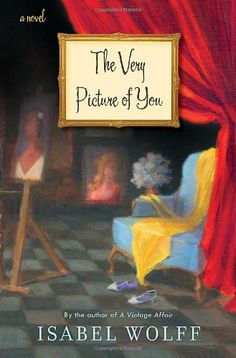 The Very Picture of You - Isabel Wolff