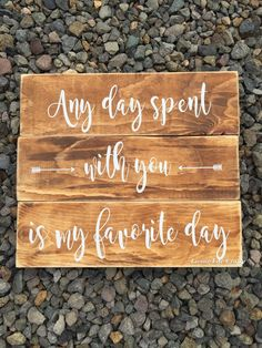 Any Day Spent With You is my Favorite Day, Pooh Quote, Rustic Home Wood Sign, Nursery decoration, Baby Girl Baby Boy Nursery, Baby Shower  A personal favorite from my Etsy shop https://www.etsy.com/listing/281552492/any-day-spent-with-you-is-my-favorite