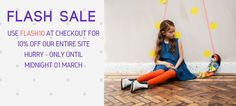 We have a flash sale on till Midnight March