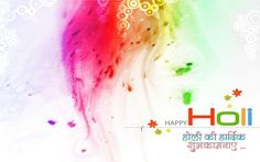 Happy Holi Image with Wishes in Hindi Text for wallpaper #holi, #holi2017, #holiimages, #holiimage, #holisong, #holisongs, #holiwishes, #holiwallpaper, #holiwishesinhindi, #whichdateholi in2017 holi, holi 2017, holi images, holi image, holi song, holi songs, holi wishes, holi wallpaper, holi wishes in hindi, which date holi in 2017
