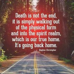 Death is not the end... More