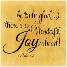 there's a wonderful joy ahead! Scripture Quotes, Bible Scriptures, Healing Scriptures, Scripture Signs, Healing Quotes, Spiritual Quotes, Images Bible, Religion, 1 Peter