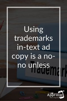Using trademarks in text ad copy is a no-no unless, of course, you own them. You can, however, bid on terms relevant to your business. #marketing #digitalmarketing #appstore #ios #android #mobileapps #Aso #growthhacking #appinstalls #indiedevs #gamedev #Apple #socailsharing App Marketing, Business Marketing, Digital Marketing, Best Mobile, Mobile App, App Promotion, Growth Hacking, Asos, Android