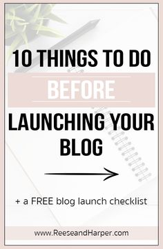 Want to make your blog launch as successful as possible? Find out 10 things you should do before launching your blog plus get access to a FREE blog launch checklist to make sure your launch runs smoothly. Writing Advice, Blog Writing, Build A Blog, Online Entrepreneur, Free Blog, Blogging For Beginners, Make Money Blogging, Blog Tips, How To Start A Blog