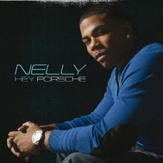 Download Hey Porsche by Nelly  & Get 25% Off Your Next MP3 Purchase