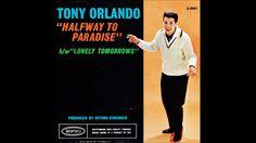 Tony Orlando - Halfway To Paradise 1961 Tony Orlando, 60s Music, Lonely, Paradise, Thankful, Let It Be, Youtube, Youtubers, Heaven