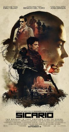 Directed by Denis Villeneuve. With Emily Blunt, Jon Bernthal, Josh Brolin, Benicio Del Toro. An idealistic FBI agent is enlisted by an elected government task force to aid in the escalating war against drugs at the border area between the U.S. and Mexico.