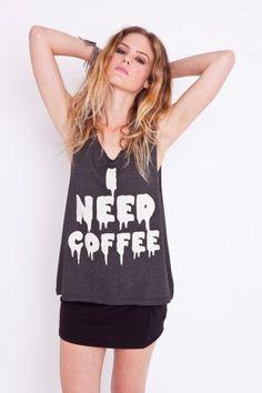 need coffee.... story of my life. @NastyGal