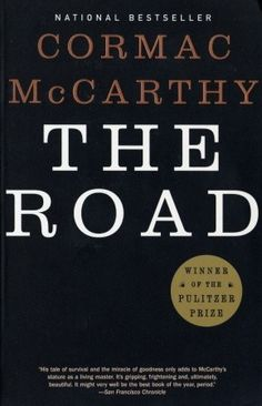 Cormac McCarthy's The Road: Father and Son's Post-Apocalyptic Quest