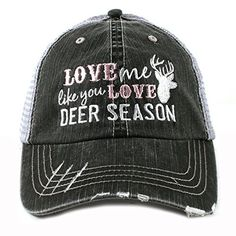 Hats & Caps, Women's Hats & Caps, Baseball Caps, Love Me Like You Love Deer Season Hunting Women's Trucker Hat Cap by Gray # # Duck Season, Hunting Hat, Love Me Like, Cheap Fashion, Fashion Hats, Fashion Top, Fashion 2017, Fall Fashion, Fashion Women
