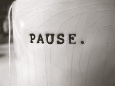pause.