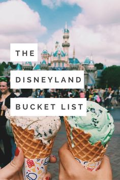 From rides to food, here is the ultimate Disneyland bucket list!