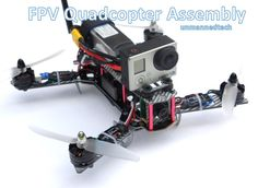 Beginners guide on how to build a mini FPV quadcopter - Project - DroneTrest
