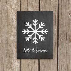 Chalkboard Print, Snowflake Art Christmas Decor, Quote Art Print, Chalkboard Art, Let It Snow