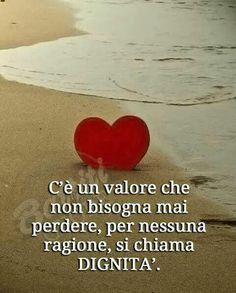 Italian Phrases, Italian Life, Love Life, Encouragement, Life Quotes, Wisdom, Education, Sayings, Grande
