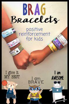 Positive Affirmation Brag Bracelets.  Great classroom management tool for positive reinforcement for kids.