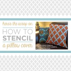 Cutting Edge Stencils shares a simple step by step tutorial for creating a DIY stenciled pillow cover using the Turkish Tulip Craft Stencil.
