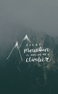 every mountain making me a climber, meredith andrews britt lauren designs handlettering song lyric