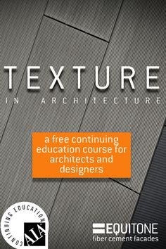 EQUITONE's AIA accredited continuing education course for architects and designers explores the history and psychology behind texture. An on-demand option is available for learning anytime. This course earns 1 LU with the American Institute of Architects. Architecture Events, Architecture Details, Animal Crossing, Ap Language And Composition, Cladding Materials, Education And Training, Continuing Education, Facade, Psychology