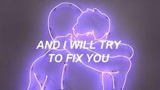 Fix You // Coldplay
