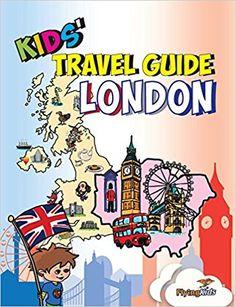 Kids' Travel Guide - London: The fun way to discover London-especially for kids (Kids' Travel Guide series): Sarah-Jane Williams, FlyingKids: 9781910994108: Amazon.com: Books