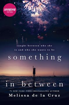 Something in Between: A thought-provoking coming-of-age novel by [de la Cruz, Melissa] Alex And Eliza, Realistic Fiction, Seventeen Magazine, Study Hard, Life Plan, Her World, Scholarships For College, Coming Of Age, Thought Provoking