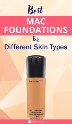 11 Best MAC Foundations For Different Skin Types - 2020 Update Best Mac Foundation, Mac Mineralize Foundation, Mac Pro Longwear Foundation, Mac Studio Fix Foundation, Mac Studio Fix Powder, Types Of Foundation, Mac Studio Fix Fluid, Body Foundation, Mac Face And Body