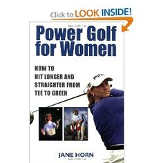 Power Golf for Women: How to Hit Longer & Straighter from Tee to Green