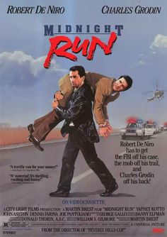 Midnight Run....amazing movie. I enjoyed every minute of it. a timeless funny film. You should see it...its awesome!