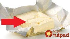Povedzte to každému, kto namiesto masla kupuje stužený tuk: Budete sa poriadne diviť, čo spraví kúsok denne s telom + trik, ako spoznať kvalitné maslo! Camembert Cheese, Dairy, Food, Medicine, Turmeric, Meal, Essen, Hoods, Meals