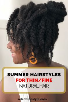 Summer HairStyles for thin fine natural hair.