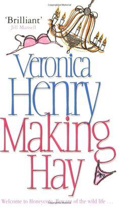 veronica henry making hay