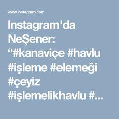 """Instagram'da NeŞener: """"#kanaviçe #havlu #işleme #elemeği #çeyiz #işlemelikhavlu #maviçiçek #crossstitch #xstitchersofinstagram #etamin #siparişalınır🎀🎀🎁🎁🎀🎀…"""" • Instagram"""