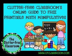 Clutter-Free Classroom: Free Printable Math Manipulatives