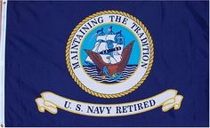 US Navy Retired 3x5 Flag NEW 3 x 5 Naval USN Banner . $6.44. US Navy Retired 3'x5'. Brass Gromments. Made In The U.S.A.. Canvas Header. 4 Rows Of Sewing On Fly Side. 3'x5' Super-Polyester Canvas Header Brass Gromments 4 Rows Of Sewing On Fly Side Made In The U.S.A.