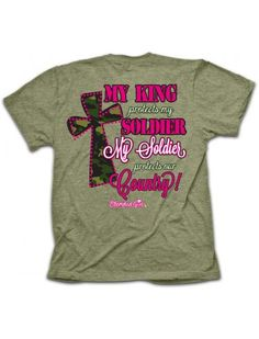 Cherished Girl My King Protects My Soldier Army Navy Airforce Marine National Guard Military Girlie Christian Bright T Shirt