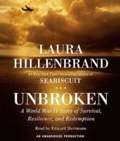 Unbroken: A World War II Story of Survival, Resilience, and Redemption, by Laura Hillenbrand (3 votes)