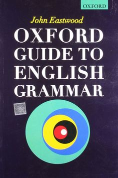 Download free 6 essential english grammar books from here e check out our new product oxford guide to english grammar cod author john eastwood publication date fandeluxe Choice Image