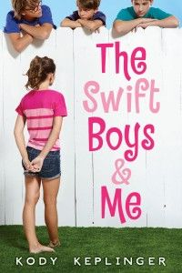 Book Review: The Swift Boys & Me by Kody Keplinger
