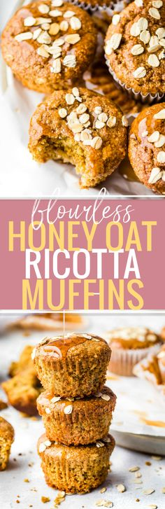 Flourless Honey Oat Ricotta Muffins Flourless Honey Oat Ricotta Muffins are easy to make for a healthy breakfast or snack! A Gluten-free Ricotta Muffins recipe that's honey sweetened and rich in protein, fiber, and calcium. Flourless baking made quick and simple. YUM! http://www.cottercrunch.com/flourless-honey-oat-ricotta-muffins/