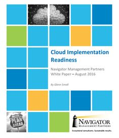 As your organization plans for and prepares to implement a cloud ERP solution, it's worthwhile to consider a number of key activities to do in advance of even selecting a software solution...