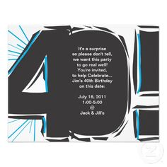 Shop Birthday Invite created by jacquiOdesign. Hubby Birthday, 40th Birthday Parties, 40th Birthday Invitations, Custom Invitations, 40th Bday Ideas, Birthday Ideas, Holiday Themes, Youre Invited, Animal Party