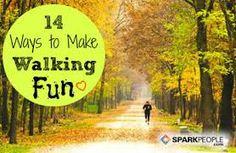 Walking is fun!