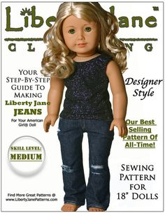 Pixie Faire Liberty Jane Jeans Doll Clothes Pattern for 18 inch American Girl Dolls American Girl Outfits, American Girls, Girl Doll Clothes, Doll Clothes Patterns, Clothing Patterns, Doll Patterns, Sewing Patterns, Pixie, Ag Dolls
