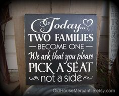 Today Two Families Become One Pick a Seat by OldHouseMercantile