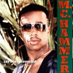 Let's Get It Started, a song by MC Hammer on Spotify